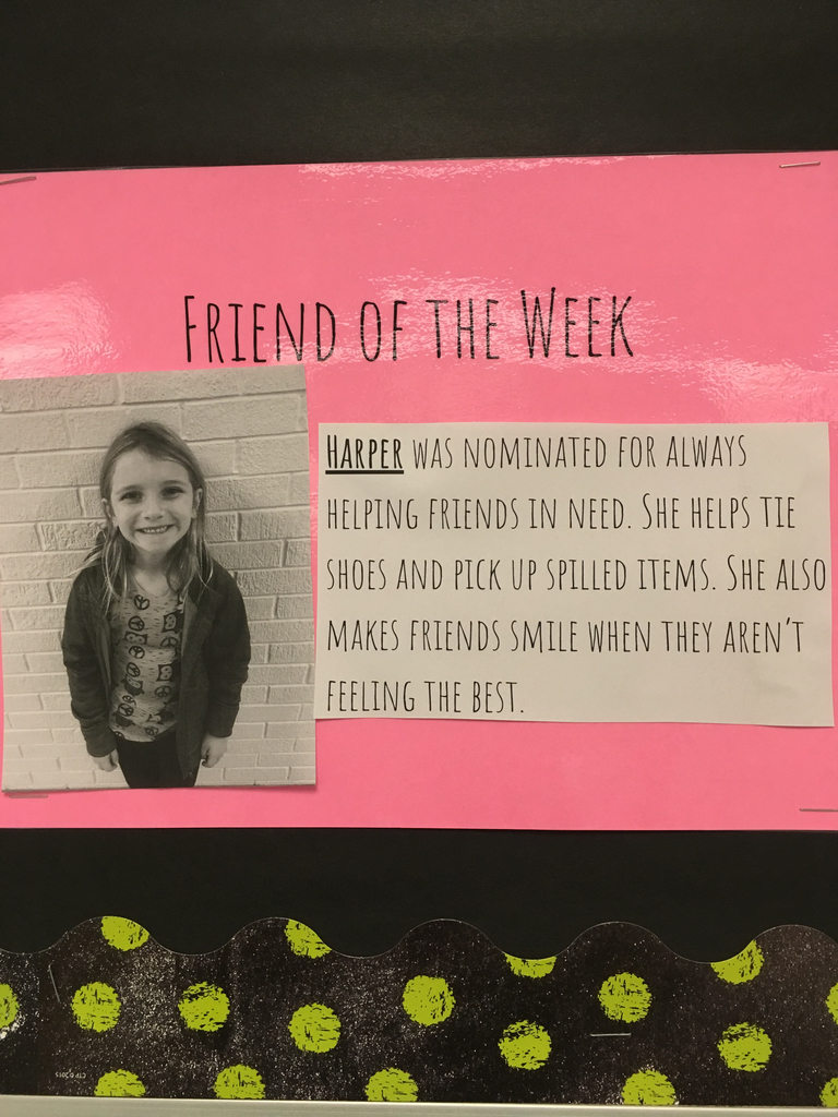 Harper-Friend of the week